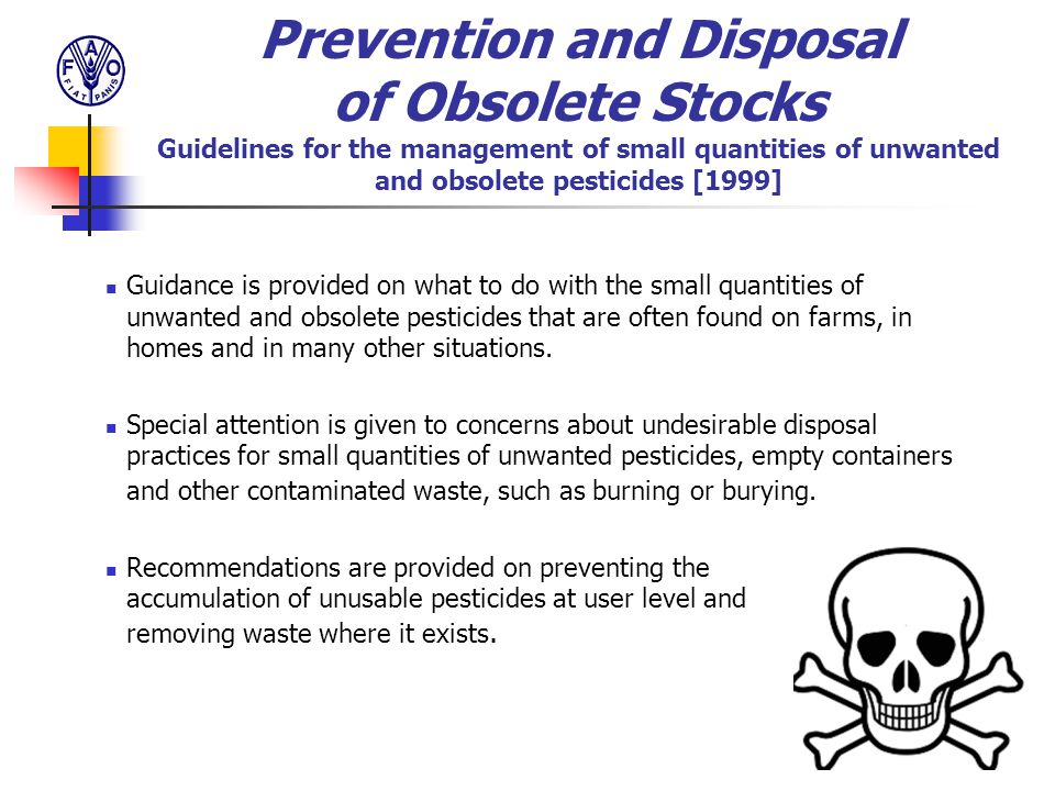 Prevention and Disposal of Obsolete Stocks Guidelines for the management of small quantities of unwanted and obsolete pesticides [1999]